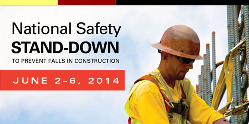 National Safety Stand-Down: Join OSHA to Stop Falls and Save Lives