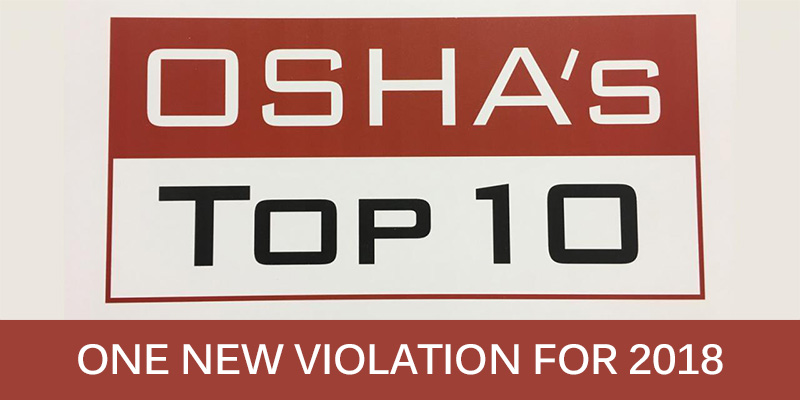 OSHA Releases TOP 10 Violations of 2018 with One Surprise